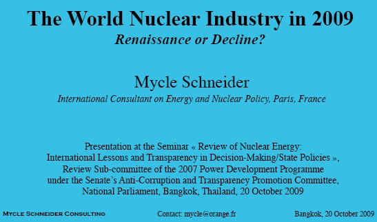 The World Nuclear Industry in 2009 - Renaissance or Decline?